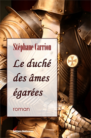 Le duche des ames egarees - par Stephane Carrion | eBooks | Fiction