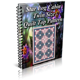 Star Log Cabin Twin Size Quilt Top Pattern | Other Files | Patterns and Templates