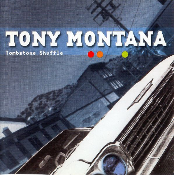 First Additional product image for - TONY MONTANA Tombstone Shuffle (2001) (AXE KILLER MUSIC) (FRANCE) (12 TRACKS) 320 Kbps MP3 ALBUM