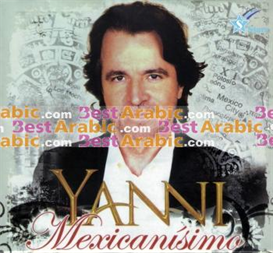 Yanni - Mexicanisimo | Music | World