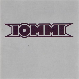 TONY IOMMI (BLACK SABBATH) Iommi (2000) (PRIORITY RECORDS) (10 TRACKS) 192 Kbps MP3 ALBUM | Music | Popular