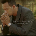RENE GONZALEZ Mi Senor Y Yo (2006) (ARROYO RECORDS) (12 TRACKS) 320 Kbps MP3 ALBUM | Music | Gospel and Spiritual