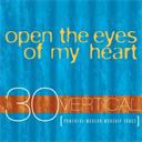 OPEN THE EYES OF MY HEART Various Artists (2001) (VERTICAL MUSIC) (30 TRACKS) 320 Kbps MP3 ALBUM | Music | Gospel and Spiritual