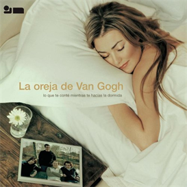 LA OREJA DE VAN GOGH Lo Que Te Conte (2003) (SONY U.S. LATIN) (15 TRACKS) 320 Kbps MP3 ALBUM | Music | International