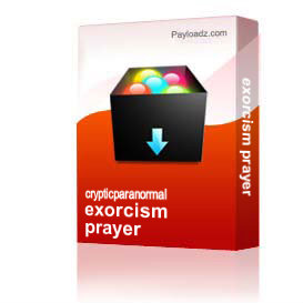 exorcism prayer | Other Files | Everything Else