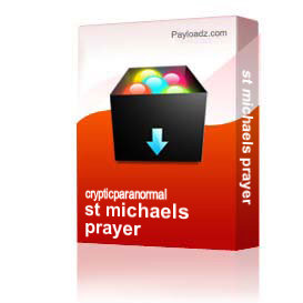 st michaels prayer | Other Files | Everything Else