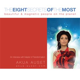 the eight secrets of the most beautiful & magnetic people on the planet