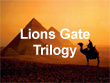 Lion's Gate Trilogy | Other Files | Arts and Crafts