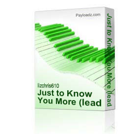 Just to Know You More (lead sheet) | Music | Gospel and Spiritual