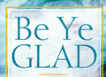 Be Ye Glad - GLAD TTBB with Piano | Music | Gospel and Spiritual
