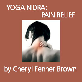 Yoga Nidra: Pain Relief