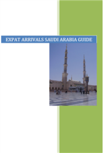 Expat Arrivals Saudi Arabia Guide | eBooks | Travel