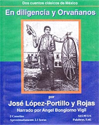 Listen and Learn Spanish E-book Series: En Diligencia y Orvanonos | Audio Books | Languages