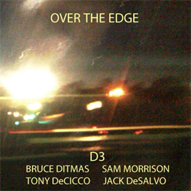 Over the Egde - Sam Morrison, Jack DeSalvo, Tony DeCicco, Bruce Ditmas [mp3 320] | Music | Jazz
