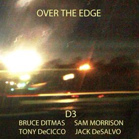 Over the Edge - Bruce Ditmas, Sam Morrison, Jack DeSalvo, Tony DeCicco [CD Quality FLAC] | Music | Jazz
