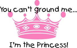 You can't ground me... I'm the Princess machine cutting and embroidery files | Crafting | Paper Crafting | Other
