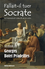 Fallait-il tuer Socrate - par Georges Botet Pradeilles | eBooks | Philosophy