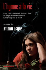 L hymne a la vie - par Fumu Bipe | eBooks | Non-Fiction