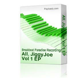 All. JiggyJoe Vol 1 EP | Music | Dance and Techno