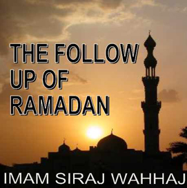 the follow up of ramadan