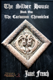 The Silver House; Book One of The Cardanon Chronicles | eBooks | Fiction