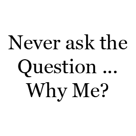 Never Ask the Question ... Why Me? | Audio Books | Religion and Spirituality