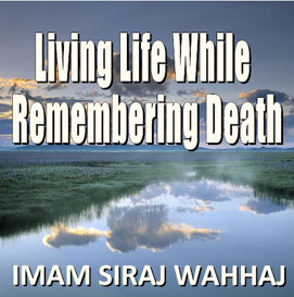 Living Life While Remembering Death | Audio Books | Religion and Spirituality