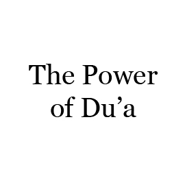 The Power of Du'a | Audio Books | Religion and Spirituality