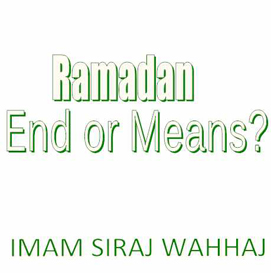 Ramadan Ends or Means? | Audio Books | Religion and Spirituality