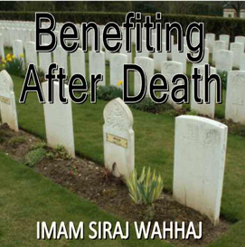 Benefiting After Death | Audio Books | Religion and Spirituality