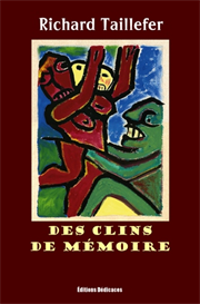 des clins de memoire - par richard taillefer