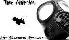 1-The Arrival-The Movement Pursuers-Will to Win