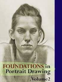 foundations in portrait drawing - volume 2