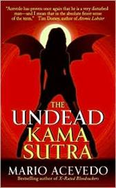 The Undead Kama Sutra (Felix Gomez Series #3) by Mario Acevedo | eBooks | Science Fiction