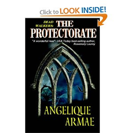 Dead Walkers The Protectorate by Angelique Armae | eBooks | Fiction