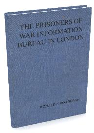 The Prisoners of War Informatioin Bureau in London | eBooks | History