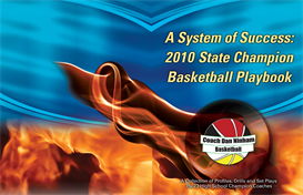 A System Of Success: 2010 State Champion Basketball Playbook | eBooks | Sports