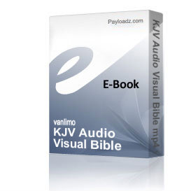 KJV Audio Visual Bible mp4 video By Steven R Young | Audio Books | Religion and Spirituality