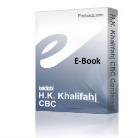 H.K. Khalifah: CBC Conference Report | Audio Books | Self-help