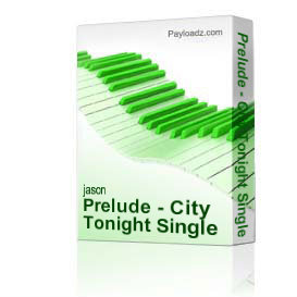 Prelude - City Tonight Single | Music | Folk