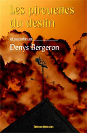 Les pirouettes du destin - par Denys Bergeron | eBooks | Fiction