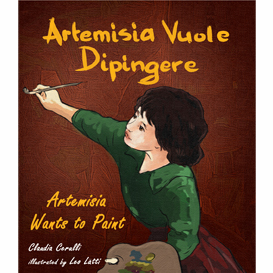 Artemisia Vuole Dipingere - Artemisia Wants to Paint, a tale about Italian artist Artemisia Gentileschi | eBooks | Children's eBooks