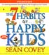 7 HABITS OF HAPPY KIDS, THE by Sean Covey
