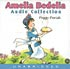 AMELIA BEDELIA AUDIO COLLECTION by Peggy Parish