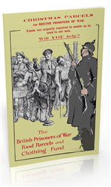 The British Prisoners of War Food Parcels and Clothing Fund (1917) | eBooks | History