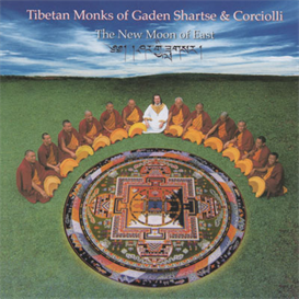 Tibetan Monks Of Garden Shartse & Corciolli The New Moon Of East 320kbps MP3 album