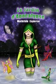 Le Jardin dApocalypse - par Mathilde Esperce | eBooks | Science Fiction