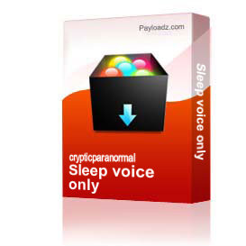 Sleep voice only | Other Files | Everything Else
