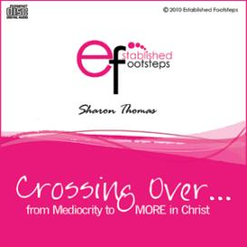 Crossing Over...from Mediocrity to More in Christ | Audio Books | Religion and Spirituality