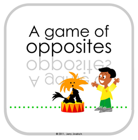 A Game of Opposites | Documents and Forms | Other Forms